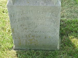 Theresa Konzen Duster's headstone. It says she was born in Kruchten - if only we'd seen that a long time ago!