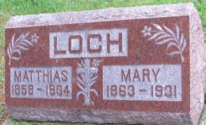 Mathias Loch & his wife Mary Hansen had three children.