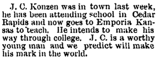 John Charles Konzen was in town last week, he has been attending school in Cedar Rapids and now goes to Emporia Kansas to teach - 09031891 - New Hampton Courier copy